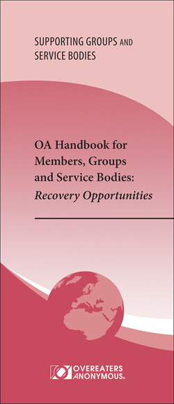 OA Handbook for Members, Groups and Service Bodies *REVISED AND EXPANDED 2015