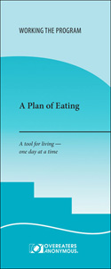 A Plan of Eating: A Tool for Living - One Day at a Time