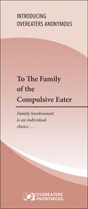 To the Family of the Compulsive Eater