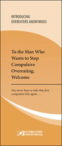 To the Man Who Wants to Stop Compulsive Overeating, Welcome