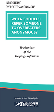 When Should I Refer Someone to Overeaters Anonymous