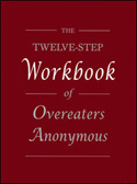 The Twelve-Step Workbook of Overeaters Anonymous
